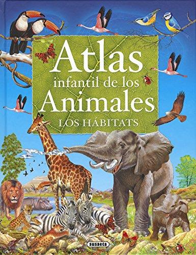 Atlas infantil de los animales, los hábitats (Atlas