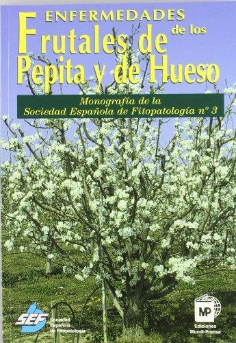 Enfermedades de los frutales de pepita y de hueso (