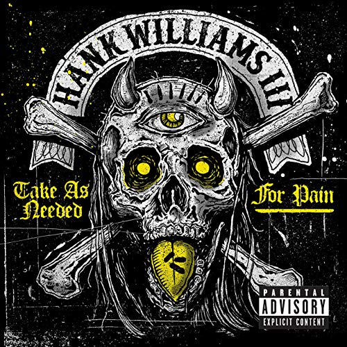 Take As Needed For Pain (Explicit)