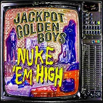 Nuke Em High