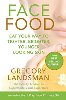 FACE FOOD: Eat your way to tighter, brighter, younger looking skin