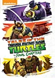 Tales of the Teenage Mutant Ninja Turtles: The Final Chapters