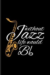 Best funny saxophone quotes Reviews