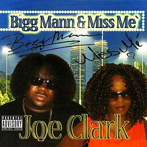 Bigg Mann & Miss Me'