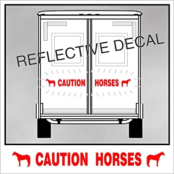 Solar Graphics USA Caution Horses Trailer Decal Sticker Safety Kit - American Quarter Horse On Each End Reflective Re...