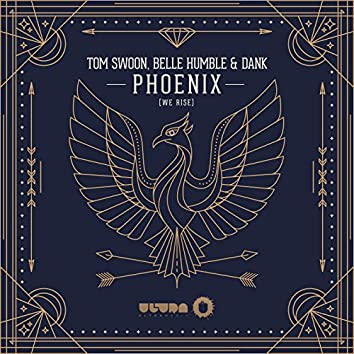 Phoenix (we rise) (Radio Edit)