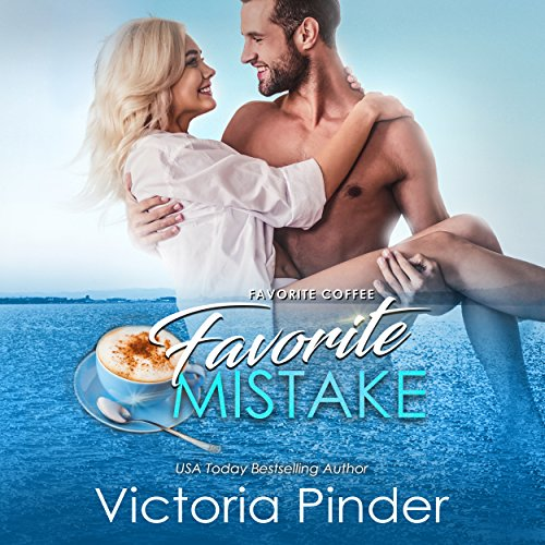 Favorite Coffee, Favorite Mistake audiobook cover art