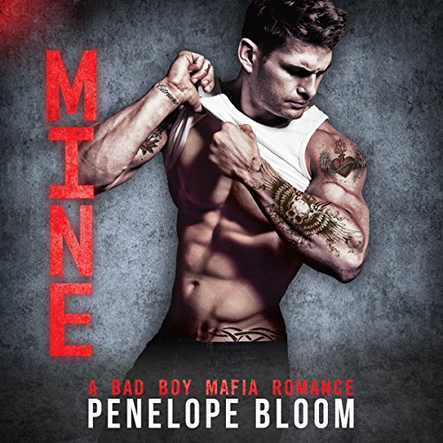 Couverture de Mine: A Bad Boy Mafia Romance