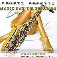 Magic Sax by FAUSTO & PAPETTI PROJECT PAPETTI
