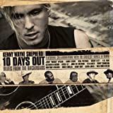 Songtexte von Kenny Wayne Shepherd - 10 Days Out: Blues From the Backroads