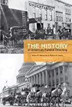 Best the history of american funeral directing Reviews