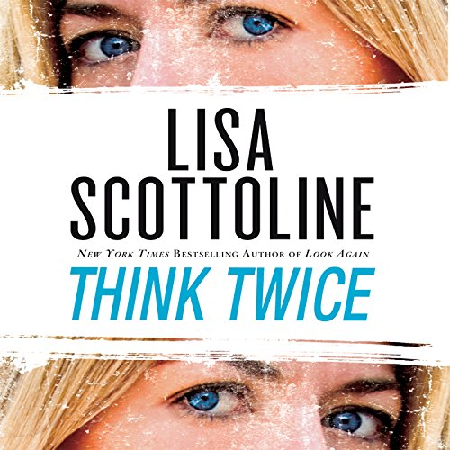Think Twice                   By:                                                                                                                                 Lisa Scottoline                               Narrated by:                                                                                                                                 Jennifer Van Dyck                      Length: 9 hrs and 21 mins     Not rated yet     Overall 0.0