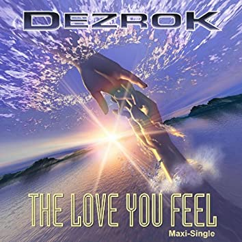The Love You Feel