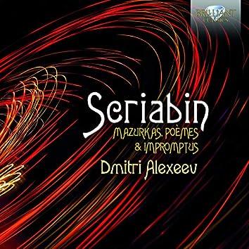 Scriabin: Mazurkas, Poèmes & Impromtus