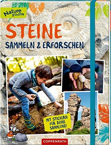 Steine sammeln und erforschen: Mit Stickern für deine Sammlung! (Nature Zoom)