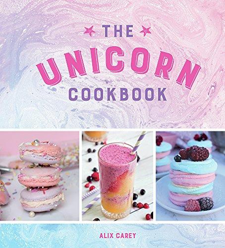 Carey, A: Unicorn Cookbook