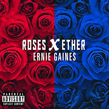 Roses X Ether