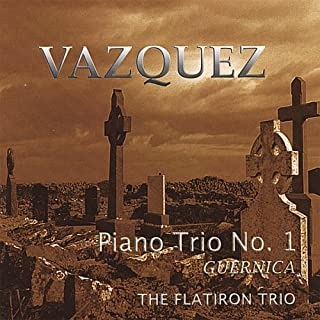 Vasquez: Piano Trio No. 1 - Guernica