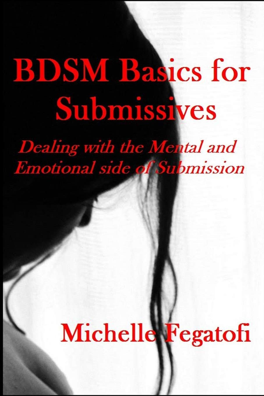 Image OfBdsm Basics For Submissives - Dealing With The Mental And Emotional Side Of Submission
