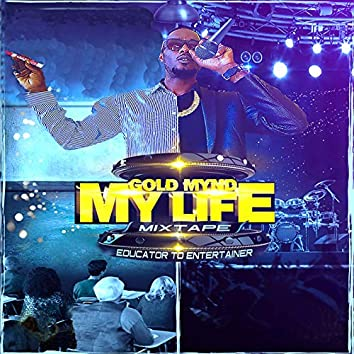 My Life Mixtape