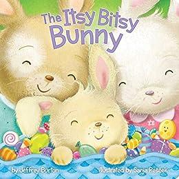 The Itsy Bitsy Bunny by [Jeffrey Burton, Sanja Rescek]