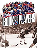 Hockey Hall of Fame Book of Players review steve cameron