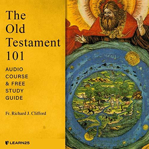 The Old Testament 101: Audio Course & Free Study Guide copertina