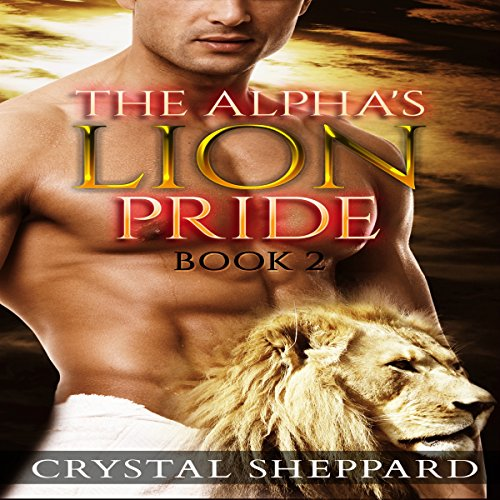 The Alpha's Lion Pride: Licking, Book 2 audiobook cover art