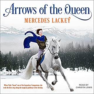 Arrows of the Queen     Heralds of Valdemar Series, Book 1              By:                                                                                                                                 Mercedes Lackey                               Narrated by:                                                                                                                                 Christa Lewis                      Length: 9 hrs and 19 mins     391 ratings     Overall 4.7