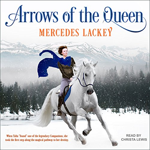 Arrows of the Queen     Heralds of Valdemar Series, Book 1              By:                                                                                                                                 Mercedes Lackey                               Narrated by:                                                                                                                                 Christa Lewis                      Length: 9 hrs and 19 mins     460 ratings     Overall 4.7