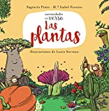 Las plantas (PRIMEROS LECTORES (1-5 años) - Curiosidades en verso)