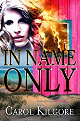 In Name Only Kindle Edition