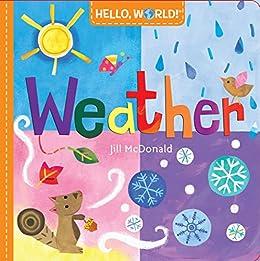 Hello, World! Weather by [Jill McDonald]