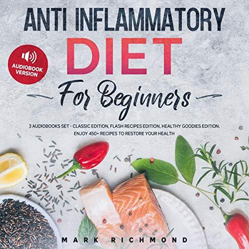 Anti Inflammatory Diet for Beginners: 3 Books Set cover art