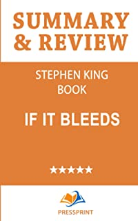 Summary & Review of Stephen King Book: If It Bleeds