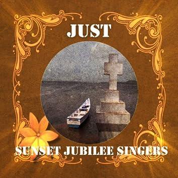 Just Sunset Jubilee Singers