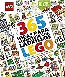 365 ideas para construir con ladrillos LEGO® nueva edición: Diversión LEGO cada día del año