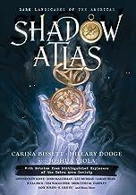Shadow Atlas: Dark Landscapes of the Americas