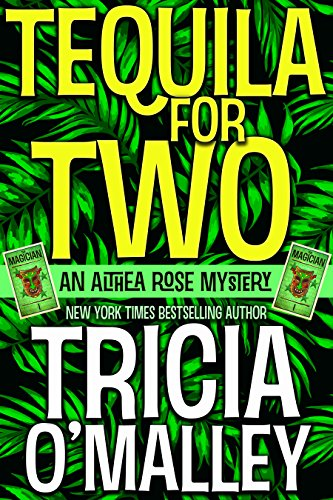 Tequila for Two: An Althea Rose Mystery (The Althea Rose series Book 2) (English Edition)