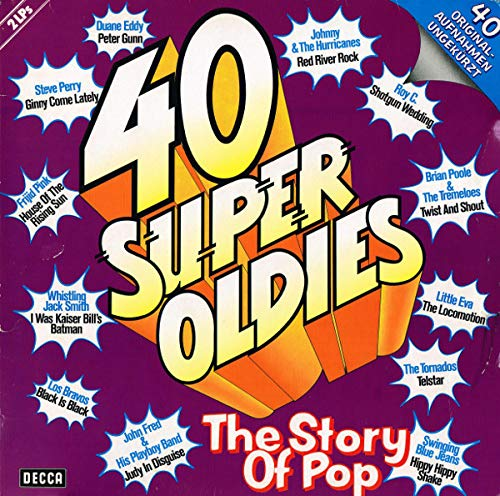Various - 40 Super Oldies - The Story Of Pop - Decca - 6.28301, TELDEC »Telefunken-Decca« Schallplatten GmbH - 6.28301, Decca - 6.28301 DS