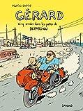 Gérard, cinq années dans les pattes de Depardieu (Hors Collection Dargaud)