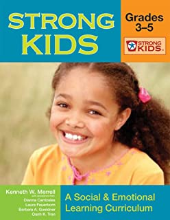 Strong Kids - Grades 3-5: A Social and Emotional Learning Curriculum (Strong Kids Curricula)