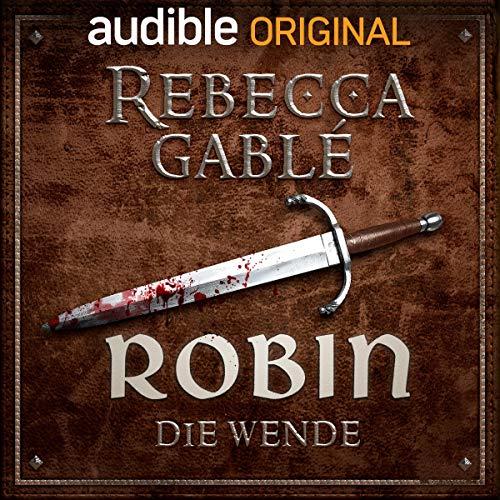 Robin - Die Wende audiobook cover art
