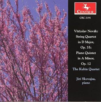 Novak: String Quartets, Opp. 12 & 35
