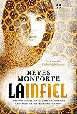 La infiel (Spanish Edition) by Reyes Monforte(2011-06-23)