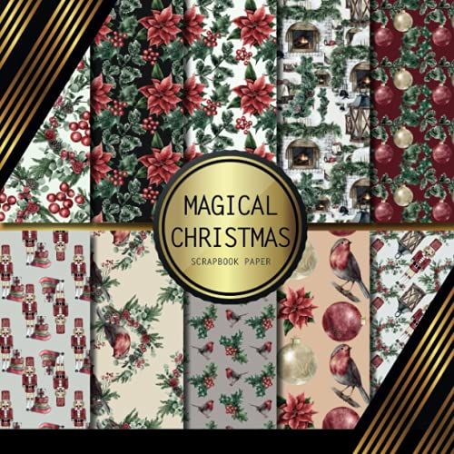 Scrapbook Paper: Magical Christmas: Double Sided Craft Paper For Card Making, Origami & DIY Projects | Decorative Scrapbooking Paper