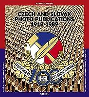 Czech and Slovak Photo Publications 1918-1989 / Ceske a Slovenske Fotograficke Publikace 1918-1989