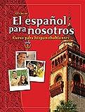 El español para nosotros: Curso para hispanohablantes Level 1, Student Edition (SPANISH HERITAGE SPEAKER) (Spanish Edition)