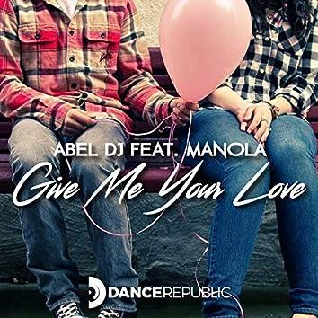 Give Me Your Love (Matteo Sala Remix)
