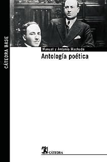 Antología poética (Cátedra base)